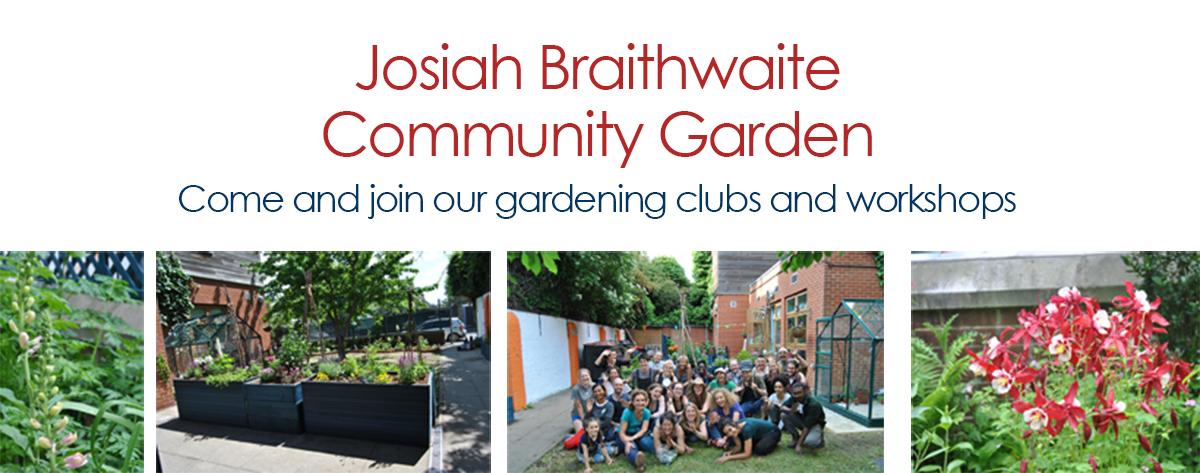 Josiah Braithwaite Community Garden